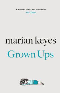 Grown Ups | Marian Keyes | 9780718179748 | NetGalley