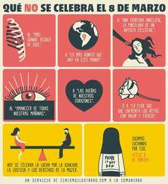 Qué no se celebra el 8 de marzo. #DíaDeLaMujer