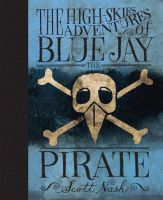 "Confession: I judge books by their covers. I know, I know, the idiom ""Don't judge a book by its cover"" has been around for a long time, and it does apply to a lot of things. But, in this case, I picked up a copy of The High-Skies Adventures of Blue Jay the Pirate solely because it looked neat. The High-Skies Adventures of Blue Jay the Pirate is a fun and entertaining read. Boys and animal lovers in particular will enjoy this book, which is enhanced greatly by Nash's illustrations. Blogger…"