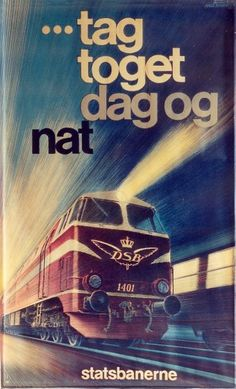 Danish vintage Rail poster: Take the train each day and night
