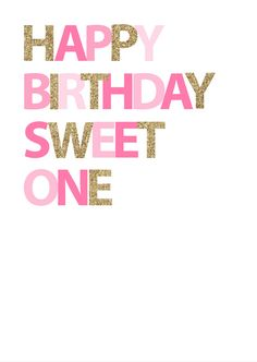 Happy Birthday Sweet One  Pink by inspirationholly on Etsy