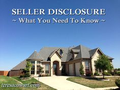 Seller Disclosure: What You Need to Know http://teresacowart.com/sellers-disclosure-what-you-need-to-know/ #sellingahome #sellersdisclosure #homesellers