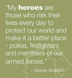 Heroes #policequotes