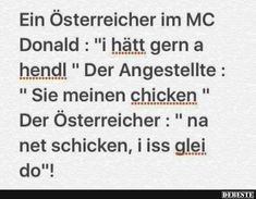 Ein österreicher im McDonald. Mc Flurry, Funny Thank You, Comedy, Best Vibrators, Lost & Found, Mcdonalds, Austria, Funny Pictures, Funny Pics