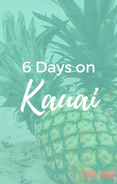 This is the best 6 day Kauai itinerary you'll find anywhere! See everything (Napali Coast, Waimea Canyon, the north shore, and Poipu) and still have time to lay on the beach.