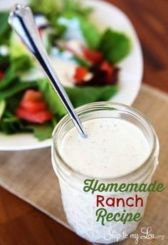 Homemade Ranch Recipe! Never buy ranch again! You can make this easily and it tastes so much better! www.skiptomylou.org #ranchdressingrecipe #recipes #ranchrecipe