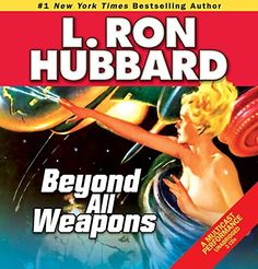 Beyond all Weapons: A Science-Fiction Saga of a War for the Stars (Science Fiction & Fantasy Short Stories Collection)