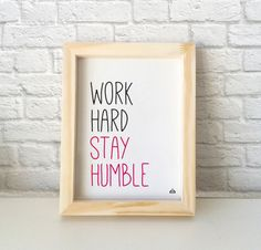 "Cuadro con frase ""Work hard stay humble"" - Encontrá el tuyo en www.kermesseaccesorios.com.ar  #quotes #lakermesse"