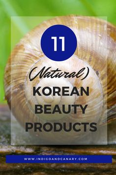 Want to Try (Natural) Korean Beauty Products? Start Here!