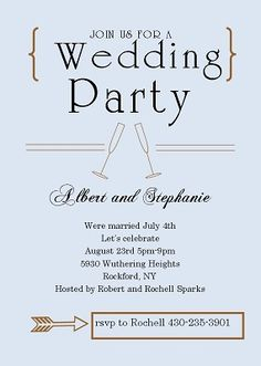 Good Idea For Invitation Party Following Private Ceremony Reception Earlier In The Year