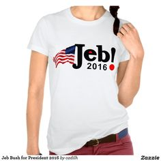 Jeb Bush for President 2016 Tee Shirts