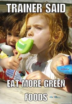 gym humor trainer eat green funny