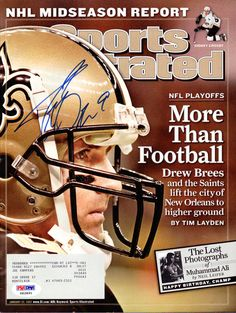 Drew Brees Autographed Sports Illustrated Magazine New Orleans Saints PSA/DNA