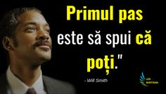Succesul si palmaresul lui Will Smith este impresionant. Will Smith si-a inceput cariera in muzica rap, sub numele The Fresh Prince, cu un debut modest. Motivational Words, Jaba, Will Smith, Wake Up, Leo, Emoji, Inspirational, Uplifting Words, Lion