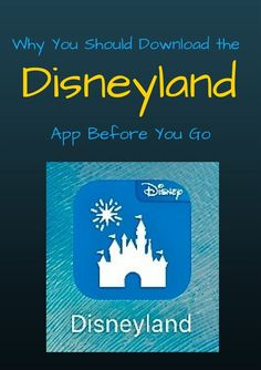 Get your Disneyland Information on the go with the official Disneyland app…