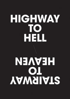 Highway to Hell / Stairway to heaven