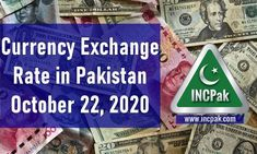 Currency Exchange Rate in Pakistan Today [22 October 2020]