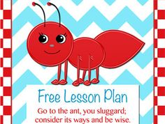 Free Go to the Ant Lesson Plan - Heart of Wisdom Homeschool Blog