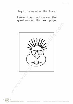"""In the """"Face Memory"""" worksheets, the student must remember the details of the face on the first page, in order to answer the questions correctly on the second page. Learning For Life, Visual Learning, Visual Memory, Try To Remember, First Page, Worksheets, Student, Memories, This Or That Questions"""