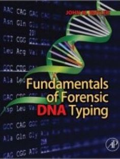 Fundamentals of Forensic DNA Typing pdf download here