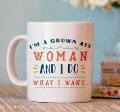 Funny Coffee Mug Grown Woman Mug Coffee Mug by OhHelloSugarGifts Glass Coffee Mugs, Unique Coffee Mugs, Funny Coffee Mugs, Coffee Humor, Funny Mugs, Coffee Cups, Tea Cups, Coffee Coffee, Coffee Png