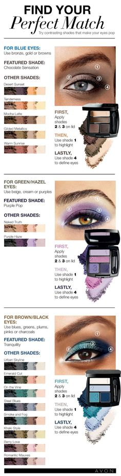 Find you perfect match. With the handy Avon chart. Avon Eye Shadow goes on smooth and feels great shop online today and get these 4 quad for only $8.00 at www.youravon.com/my1724 or by clicking on the pin to take you the sale!!  #eyemakeup