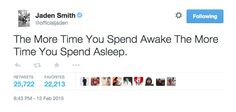Pin for Later: 20 Jaden Smith Tweets That We're Just Not Sure How to Respond To  Awesome. Got it.