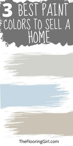 These are the best 3 paint shades to sell your house faster. Paint Paint, Paint Walls, Gray Paint, Neutral Paint Colors, Best Paint Colors, Wall Paint Colors, Home Selling Tips, Selling Your House, House Painting