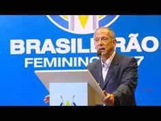 Benê Lima: Lançamento do Campeonato Brasileiro Feminino 2017