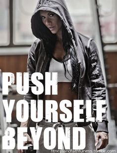 Push Yourself Beyond. Always.