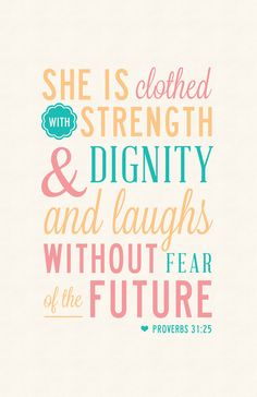 Thoughts That Touch My Heart: Proverbs 31:25