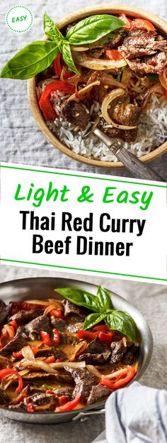 This 20 minute Light and Easy Thai red curry beef dinner is a perfect alternative to a take-out. With the simple ingredients in no time, you will have a fragrant exotic dinner on your table.