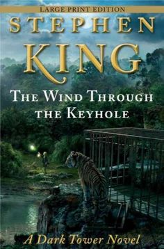 The Wind Through the Keyhole: A Dark Tower Novel – Large Print [ THE WIND THROUGH THE KEYHOLE: A DARK TOWER NOVEL – LARGE PRINT BY King, Stephen ( Author ) Aug-28-2012 « LibraryUserGroup.com – The Library of Library User Group