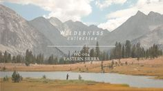 WILDERNESS COLLECTIVE | WC-004 Eastern Sierra. Follow along with WC-004 as we rode and fished our way through the breathtaking John Muir wil...