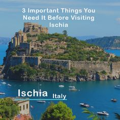 3 Important Things You Need It Before Visiting Ischia #italy #island #islands #ischia #travel #2017 #2k17 #visit #an_island #couple Visit us to see more