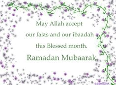*)Ramadan E-Cards(* http://greatislamicquotes.com/ramadan-quotes-greetings-wishes/