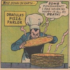 Dracula's Pizza Parlor The Effective Pictures We Offer You About cauliflower Pi… Vintage Pop Art, Vintage Comic Books, Vintage Comics, Comic Books Art, Comic Art, Horror Comics, Horror Art, Old Comics, Funny Comics