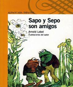Sapo y Sepo son amigos de Arnold Lobel. Ines Garcia, Arnold Lobel, Hilario, How To Plan, Education, Reading, Books, Cambridge, Google