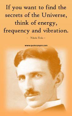 tesla quotes Nikola Tesla Universe quote, Nikola T - tesla Famous Quotes About Life, Most Famous Quotes, Wisdom Quotes, Life Quotes, Space Quotes, Quotes Quotes, Nikola Tesla Quotes, Nicola Tesla, Famous Inspirational Quotes