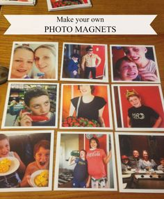 Make your own photo magnets! Very easy and not that expensive.