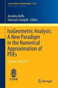 Isogeometric Analysis: A New Paradigm in the Numerical Approximation of Pdes