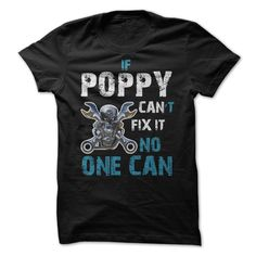 POPPY CAN'T FIX IT T-Shirts, Hoodies. Check Price Now ==► https://www.sunfrog.com/Faith/POPPY-CANT-FIX-IT.html?id=41382