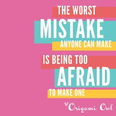 I'm afraid of making mistakes but I'm gonna try anyway!