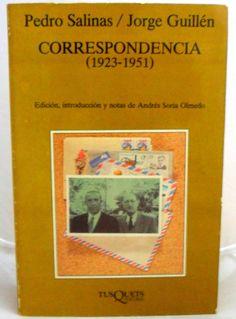Correspondencia : (1923-1951) / Pedro Salinas, Jorge Guillén