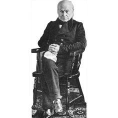 6' Cardboard of John Quincy Adams. He was the 6th President, and was the John Adams'(second president) son. Adams is best known for shaping America's foreign policy with his conservative and nationalist loyalty to the Republican values of America. Many historians regard Adams as a great diplomat.  moviecutouts.com $49.99