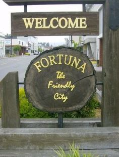 The friendly city aka Fortuna, CA.  http://bwcountryinnfortuna.com/