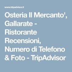 Osteria Il Mercanto', Gallarate - Ristorante Recensioni, Numero di Telefono & Foto - TripAdvisor