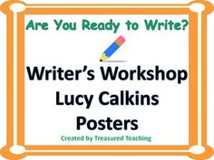 This file contains posters that correspond to the Lucy Calkins writing program. Post these up in your classroom so students have them to use as a reference. Print on card stock and laminate for last durability. They provide a great visual for your emerging readers!