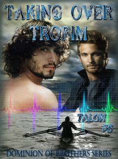 Taking Over Trofim: Dominion of Brothers series book 4 by Talon ps