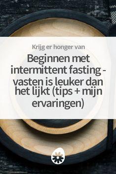 Intermittent fasting - regelmatig vasten voor meer lichamelijke en mentale gezondheid. Het klinkt vervelend en raar maar het is leuker dan het lijkt. Ontdek mijn tips en ervaringen.
